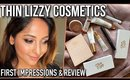 THIN LIZZY COSMETICS: FIRST IMPRESSIONS & REVIEW   Stacey Castanha