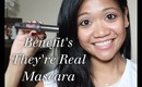 First Thoughts: Benefit They're Real Mascara Review & Demo
