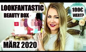 Wow 100€ Wert? Lookfantastic Beauty Box März 2020