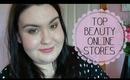 My Top 5 Online Beauty Stores