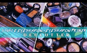RUTHLESS MAKEUP DECLUTTER 2020: SINGLE EYESHADOWS + EYESHADOW PRIMERS | The Beauty Vault