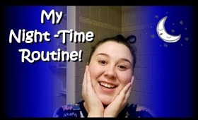 My Night-Time Routine!