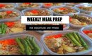 WEEKLY MEAL PREP | FOR WEIGHTLOSS AND FITNESS
