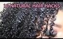 10 Natural Hair Hacks 💁 || Zaji-Kali