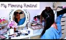 My Morning Routine ☼ Get Ready With Me!