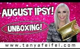 August Ipsy! Unboxing! | More Giveaway Items! | Tanya Feifel-Rhodes