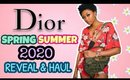 LUXURY: Dior Spring Summer 2020 Reveal & Haul