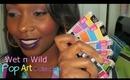 Wet n Wild Pop Art Collection