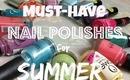 26 Nail Polishes you should have this Summer   fashionbysai by Sai Montes