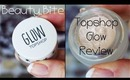 Beauty Bites: Topshop Glow Highlighter HD