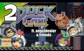 Duck Game - Ep. 2 - Custom Maps?! ft. angeldealer [Livestream UNCENSORED NSFW][No Cam]