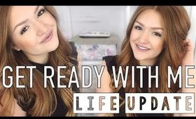 WHERE HAVE I BEEN?! Get ready with me + life update | CAROLANECP