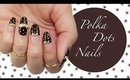 Kawaii Polka Dots Nail Design ☆