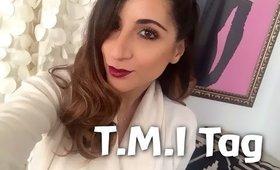TMI Tag Video