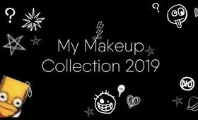 My Makeup Collection | 2019