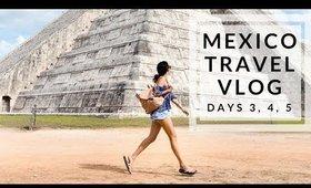 Playa Del Carmen, Cancun, & Chichen Itza!   Mexico Vlog Days 3, 4, & 5