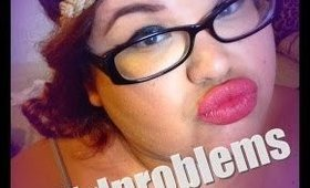 Girl Problems TAG!!!