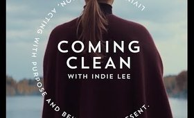 Coming Clean with Indie Lee Episodes 1 & 2