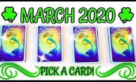 🍀 WHAT'S COMING IN MARCH 2020? 🍀 PICK A CARD READING 🔮