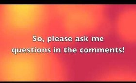 Ask Me Your Questions!