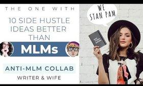10 Budget Friendly Side Hustle Ideas BETTER than MLMs  |  Anti-MLM