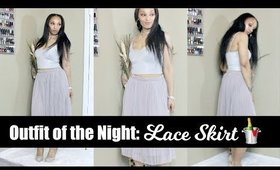 Outfit of the Night: Lace Skirt