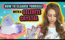 HOW TO CLEANSE YOUR MIND, BODY & ENERGY USING A SELENITE CRYSTAL! │Selenite Crystal Cleansing Ritual