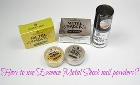 How to use Essence Metal Shock nail powders