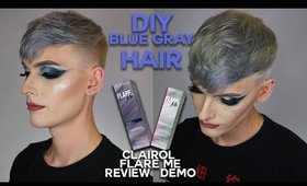 DIY STEEL BLUE GRAY HAIR | Clairol Pro FLARE ME LIGHT Review & Demo | Be You Blue | WILL DOUGHTY