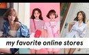 My Top Favorite Online Korean Clothing Stores ✨