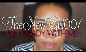 TheNewGirl007 ║ Get Ready With Me ღ