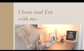 Clean and Eat with me | Ashley Durham