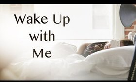 Wake Up With Me