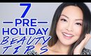 7 Pre-Holiday Beauty Tips You Need To Know!