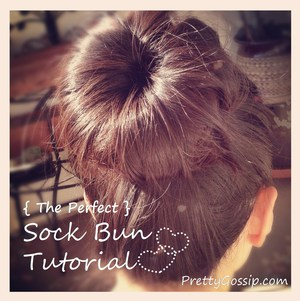 How to get the perfect sock bun tutorial on my blog
