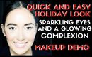QUICK AND EASY SPARKLING EYES HOLIDAY MAKEUP - karma33