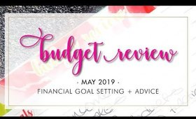 Budget Talk | Budget Review - Financial Goal Setting + Advice | Bliss & Faith Paperie