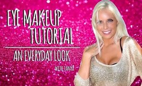 Everyday Eye Makeup Tutorial | Tanya Feifel-Rhodes