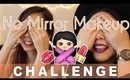 NO MIRROR MAKEUP CHALLENGE: Collab with AlwaysonKieu | MakeupANNimal