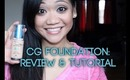 CG Outlast Stay Fabulous Foundation: Review & Tutorial