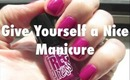 Give Yourself a Great Manicure