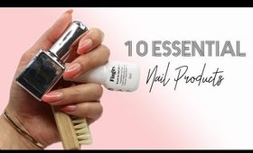 10 Essential Nail Products and Q&A ♡
