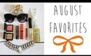 August Favorites! (Beauty & Fashion) | OliviaMakeupChannel