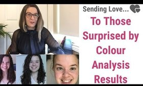 A Video Sending Love and Thoughts to Those Who May Be Surprised by Their Colour Analysis Results