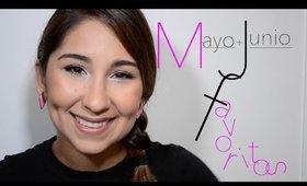 Favoritos de Mayo + Junio