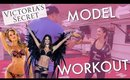 MY WORKOUT W/ VS MODEL PERSONAL TRAINER