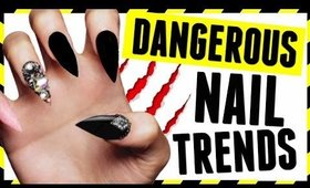 5 Nail Art Trends that are Actually DANGEROUS!!