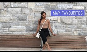 What I'm Currenlty Loving | May Favouritess