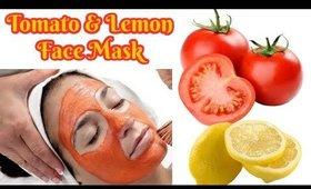 Tomato & Lemon Face Mask For Skin Brightening ,lightening ,whitening remove the dark spots