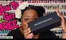 HOW TO GET FREE BEAUTY PRODUCTS | Dearnatural62